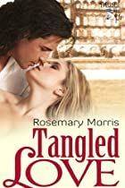 Tangled Love by Rosemary Morris