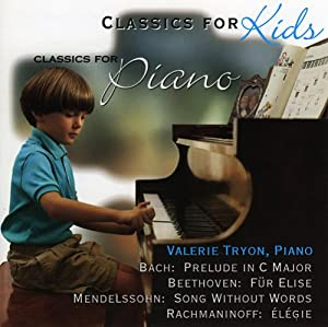 Classics for Kids: Solo Pieces for Piano