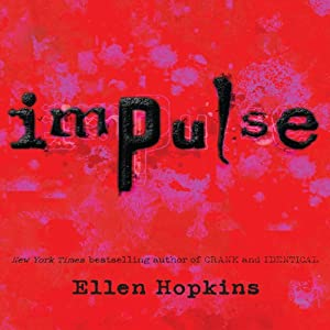 Impulse | [Ellen Hopkins]