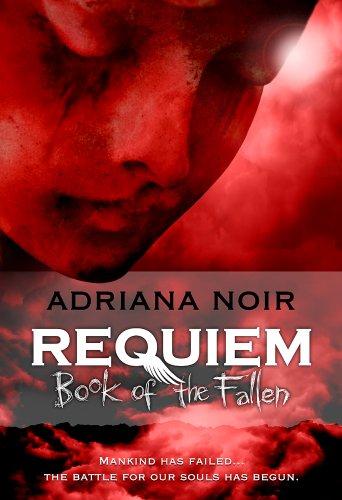 Adriana Noir - Requiem: Book of the Fallen (English Edition)