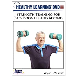 Strength Training for Baby Boomers and Beyond