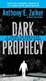 Dark Prophecy: A Level 26 Thriller Featuring Steve Dark