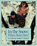img - for In the Snow: Who's Been Here? book / textbook / text book