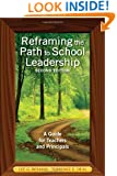 Reframing the Path to School Leadership: A Guide for Teachers and Principals