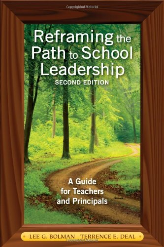 Reframing the Path to School Leadership: A Guide for...