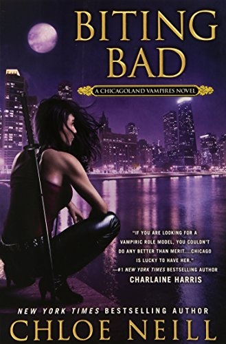 Image of Biting Bad (Chicagoland Vampires)