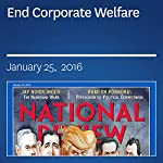 End Corporate Welfare | Kevin D. Williamson