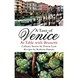 A Taste of Venice: At Table with Brunettiby Donna Leon