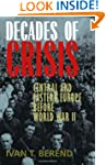 Decades of Crisis: Central and Easter...