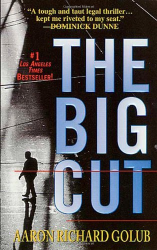 The Big Cut by Aaron Richard Golub (2000-03-05)