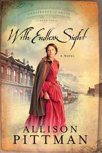 Image of With Endless Sight (Crossroads of Grace #3)