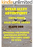 Ocean Alley Adventures : Boxed Set: Books 1 - 3 (Jolie Gentil Cozy Mystery Series) (English Edition)