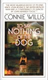 Image of To Say Nothing of the Dog (Bantam Spectra Book)