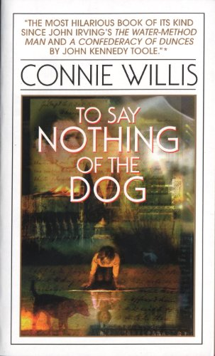To Say Nothing of the Dog (Bantam Spectra Book)