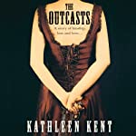 The Outcasts | Kathleen Kent