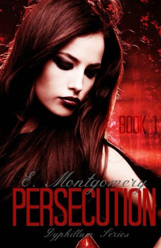 Free Kindle Book : Persecution (Dyphillum Series Book 1)