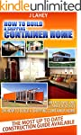 How to Build a Shipping Container Home.