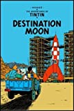 Georges Remi Hergé Destination Moon (The Adventures of Tintin)