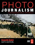 Photojournalism: The Professionals Approach