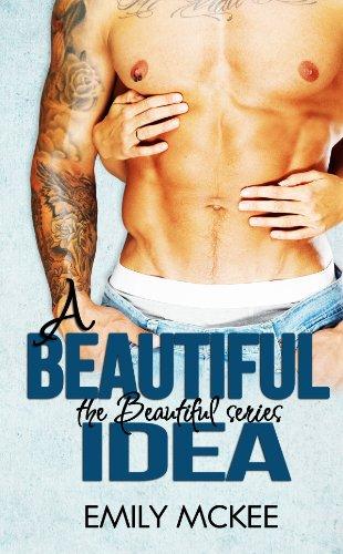 Free Kindle Book : A Beautiful Idea (The Beautiful Series Book 1)