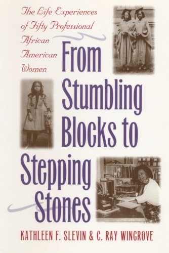 From Stumbling Blocks to Stepping Stones: The Life...