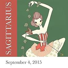 Sagittarius: September 04, 2015  by Tali Edut, Ophira Edut Narrated by Lesa Wilson