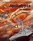 Apokalypse: Die Advisoren (German Edition)