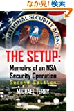 The Setup: Memoirs of an Nsa Security Operation