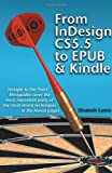 From InDesign CS 5.5 to EPUB and Kindle (1611500206) by Castro, Elizabeth