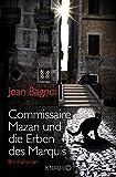 Bagnol, Jean: Commissaire Mazan und die Erben des Marquis