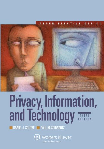 Privacy, Information, and Technology, Third Edition...