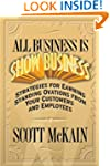 All Business Is Show Business: Strate...