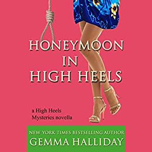 Honeymoon in High Heels Audiobook