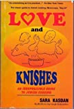 img - for Love and Knishes: An Irrepressible Guide to Jewish Cooking by Kasdan, Sara (1996) Paperback book / textbook / text book