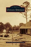 img - for Ocean Springs book / textbook / text book