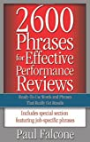 2600 Phrases for Effective Performance Reviews; Ready-to-Use Words and Phrases That Really Get Results