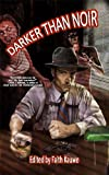 img - for Darker Than Noir: A Collection of Horror Mysteries book / textbook / text book
