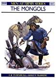 The Mongols (Men-At-Arms Series, 105) (0850453720) by Turnbull, Stephen