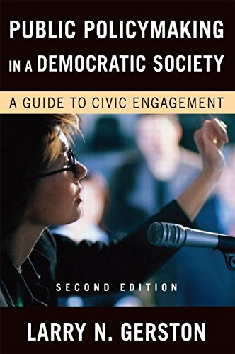 Public Policymaking in a Democratic Society: A Guide to...