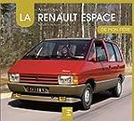 La Renault Espace de mon p�re