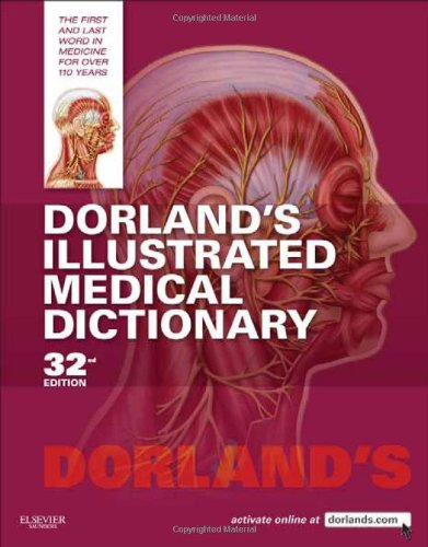 Dorland's Illustrated Medical Dictionary, 32e (Dorland's...