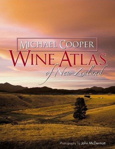 Wine Atlas of New Zealand: 2nd Edition by Micheal Cooper, John McDermott