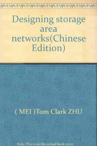 Designing storage area networks(Chinese Edition)