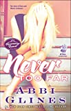 Never Too Far: A Rosemary Beach Novel (The Rosemary Beach Book 2)