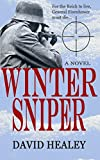 img - for Winter Sniper: A World War II Novel book / textbook / text book