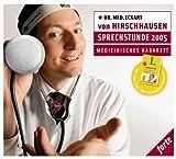Sprechstunde 2005 - medizinisches Kabarett title=