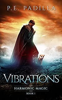 Vibrations: Harmonic Magic Book 1 by P.E. Padilla ebook deal