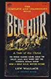 Ben-Hur: A Tale of the Christ (0451051165) by Wallace, Lew