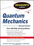 Schaum's Outline of Quantum Mechanics, Second Edition (Schaum's Outline Series) (0071623582) by Peleg, Yoav