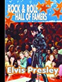 Elvis Presley (Rock  &  Roll Hall of Famers)